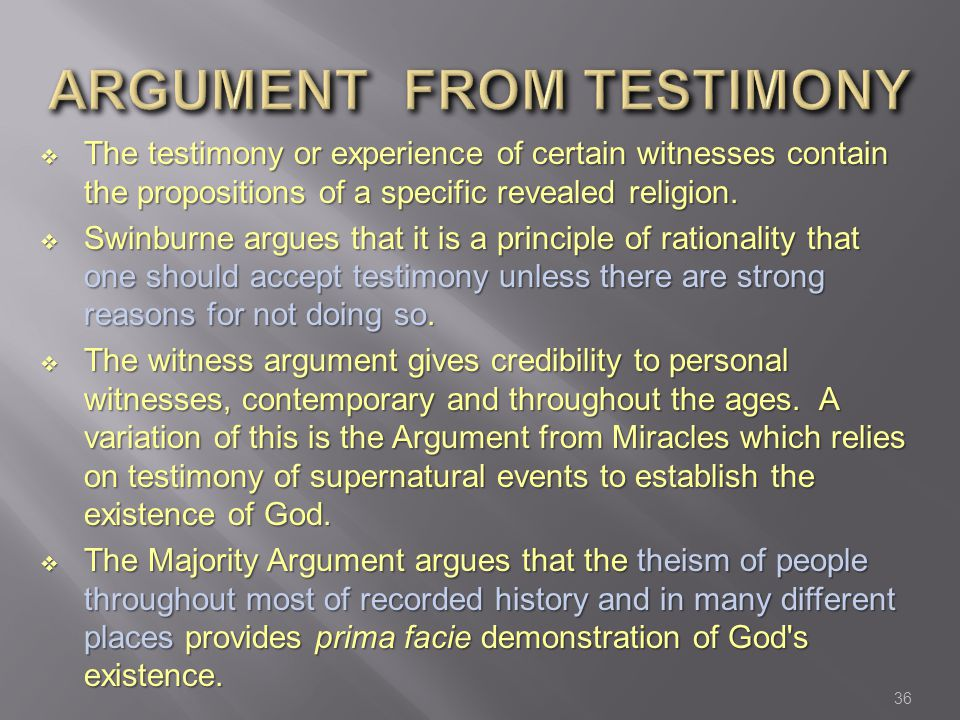 ARGUMENT FROM TESTIMONY