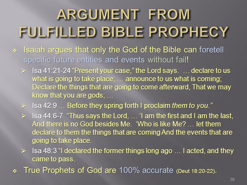 ARGUMENT FROM FULFILLED BIBLE PROPHECY