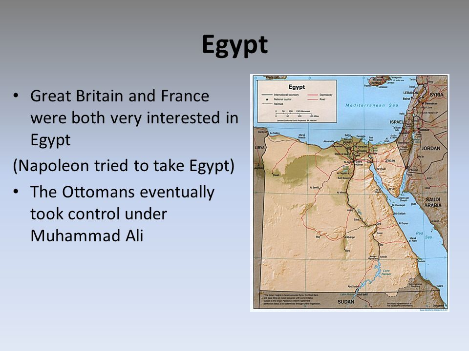Egypt Great Britain and France were both very interested in Egypt