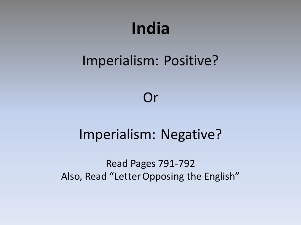 India Imperialism: Positive Or Imperialism: Negative