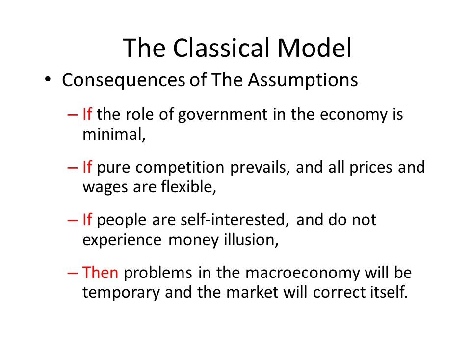 The Classical Model Consequences of The Assumptions
