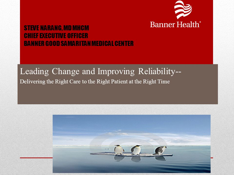 Leading Change and Improving Reliability--