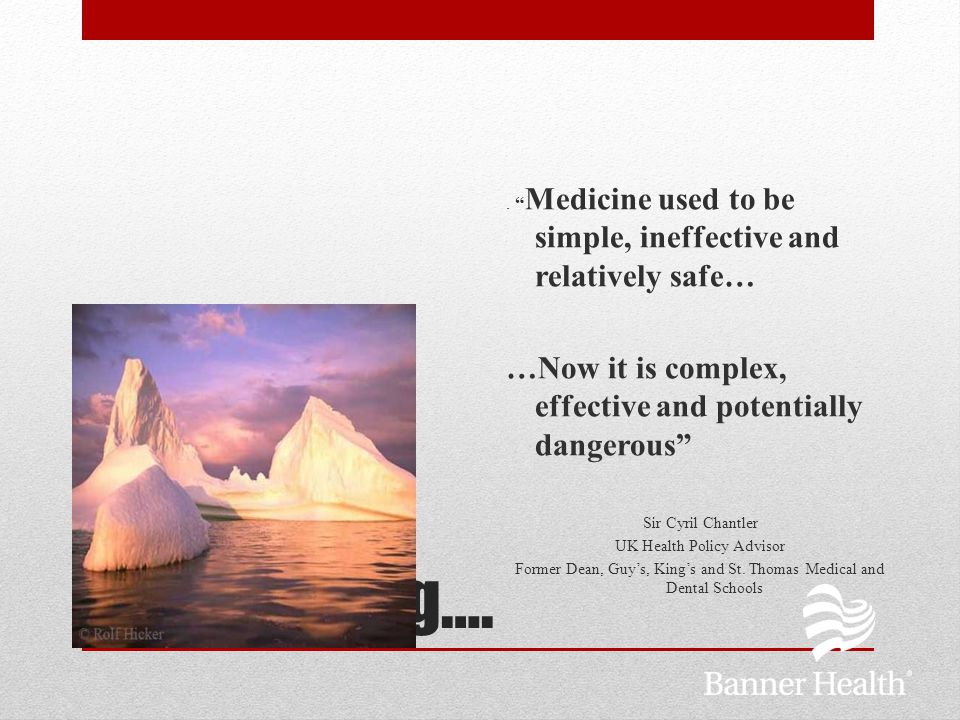 The Iceberg…. …Now it is complex, effective and potentially dangerous