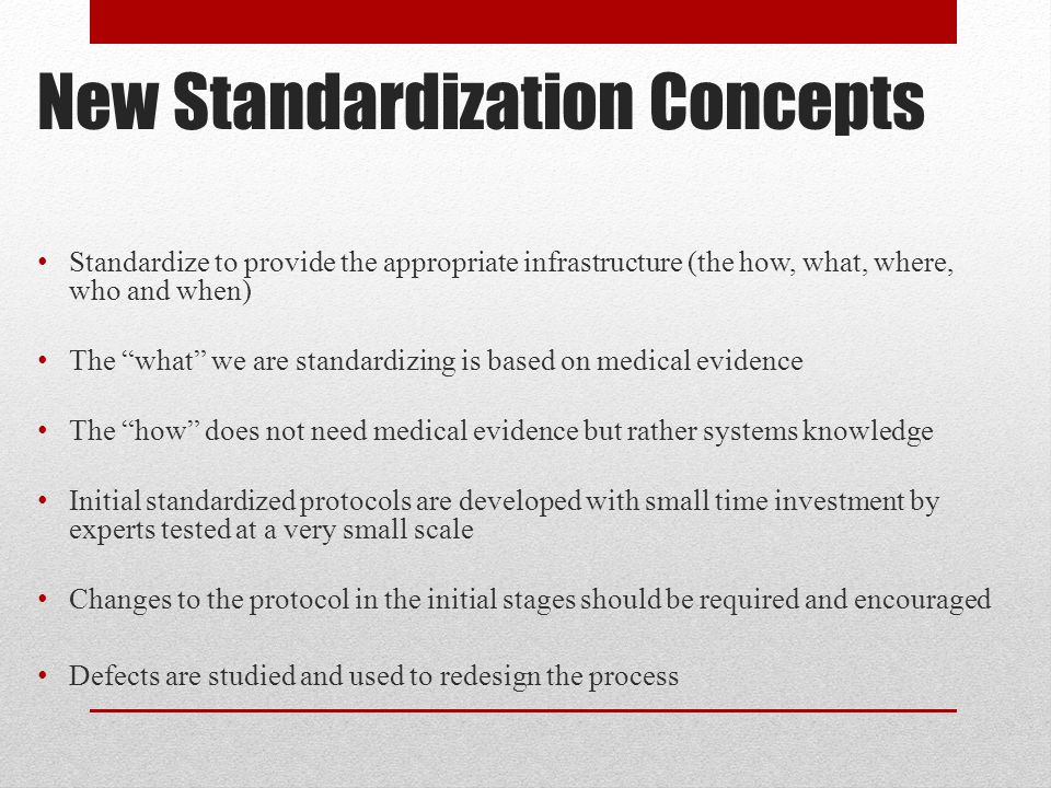 New Standardization Concepts