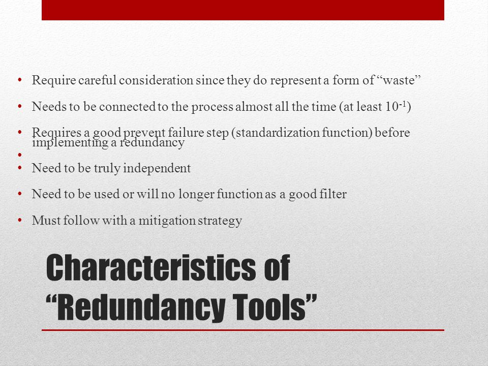 Characteristics of Redundancy Tools