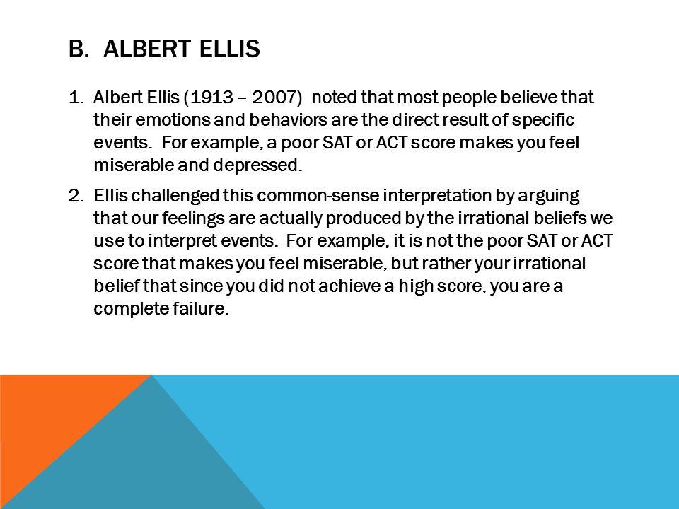 B. Albert Ellis