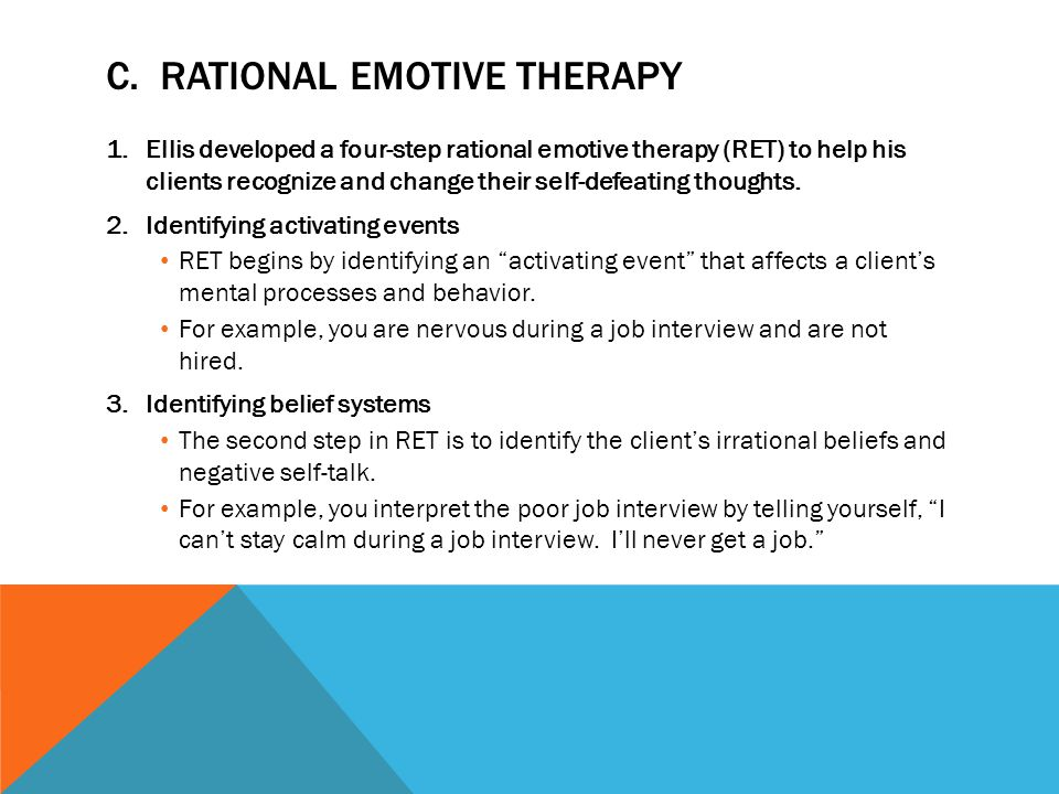 C. Rational Emotive Therapy
