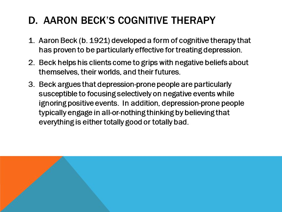 D. Aaron Beck's Cognitive Therapy