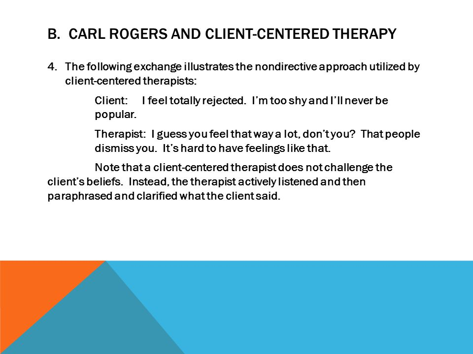 B. Carl Rogers and Client-Centered Therapy