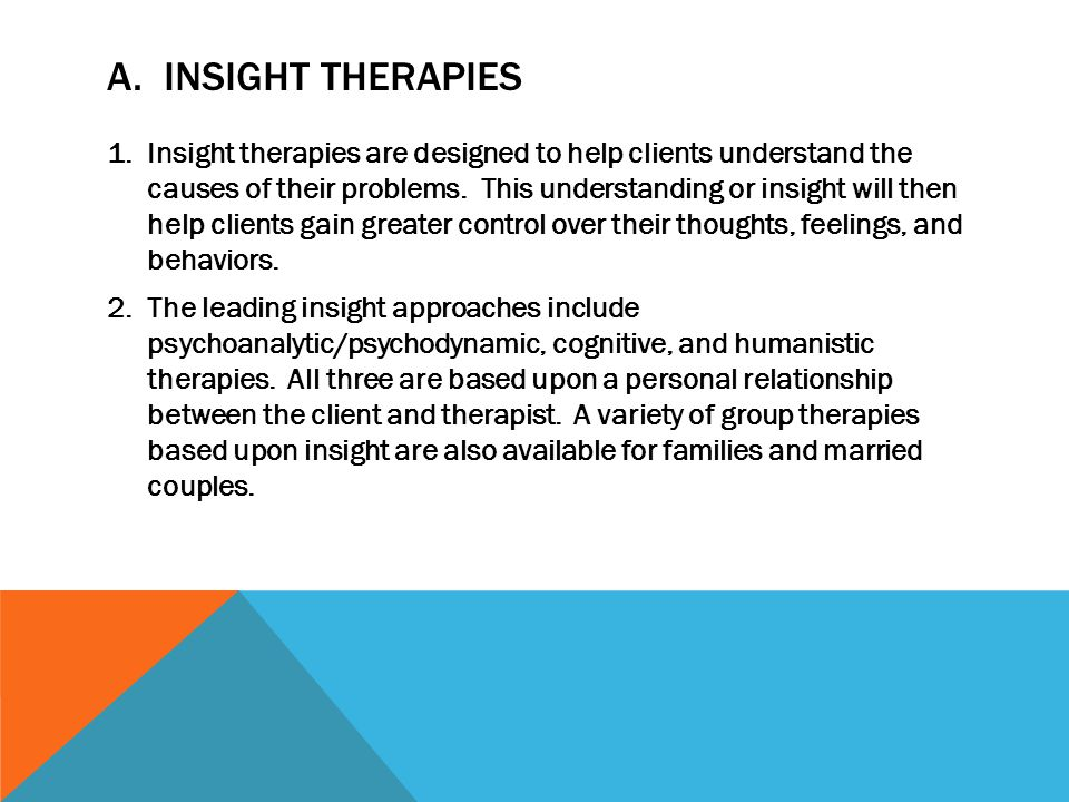 A. Insight Therapies