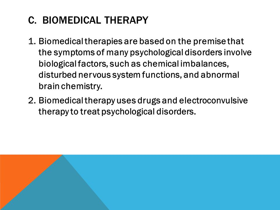 C. Biomedical Therapy