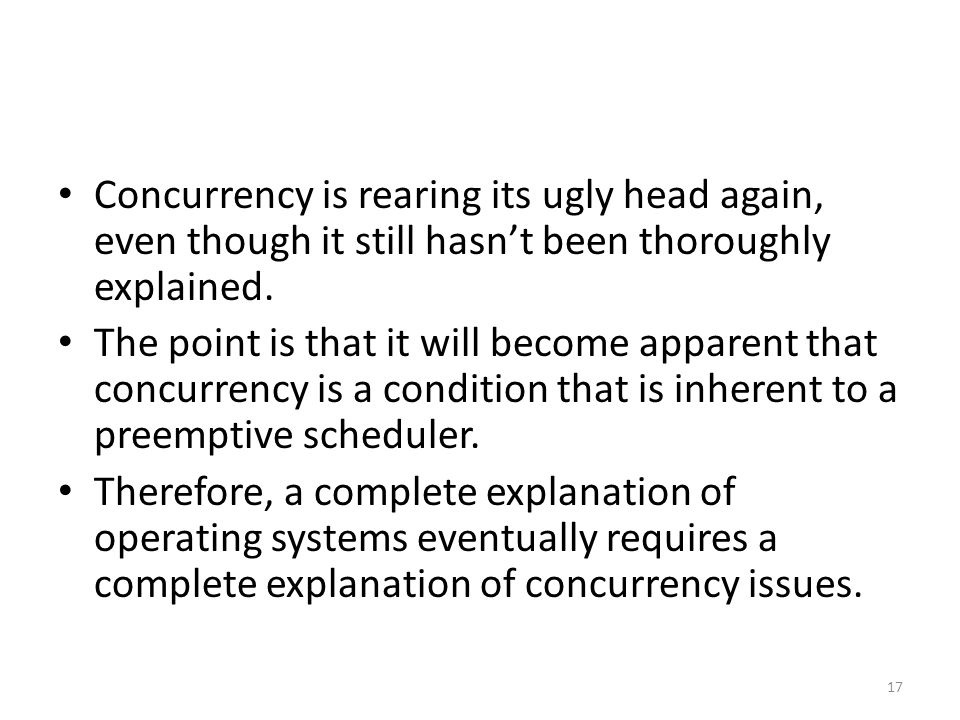 Concurrency is rearing its ugly head again, even though it still hasn't been thoroughly explained.