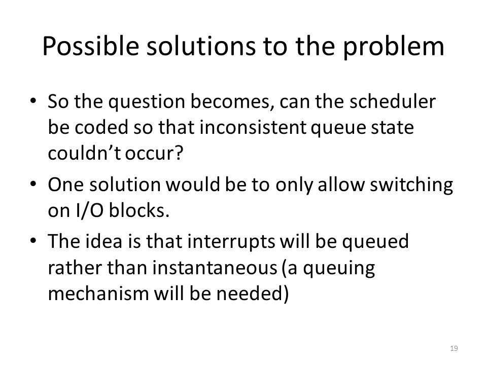 Possible solutions to the problem