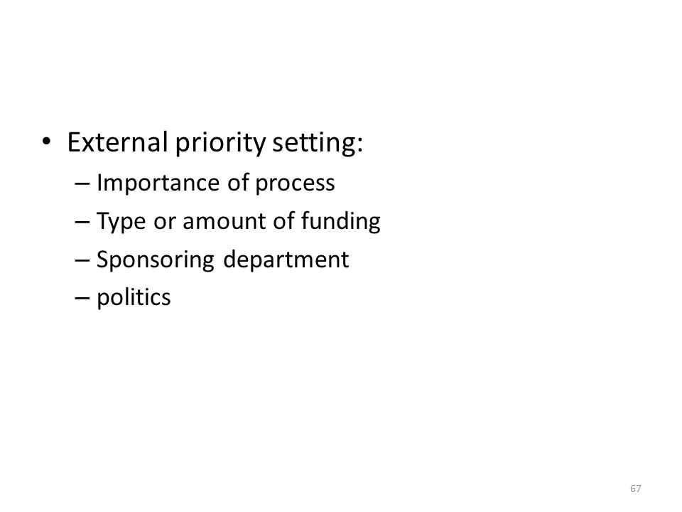 External priority setting: