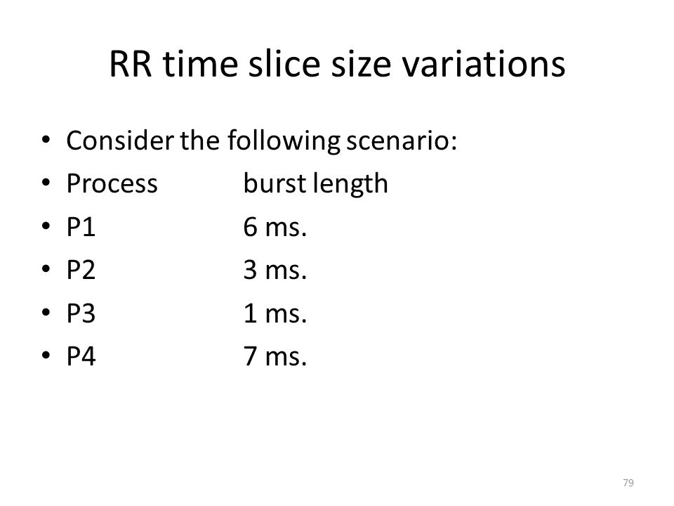 RR time slice size variations