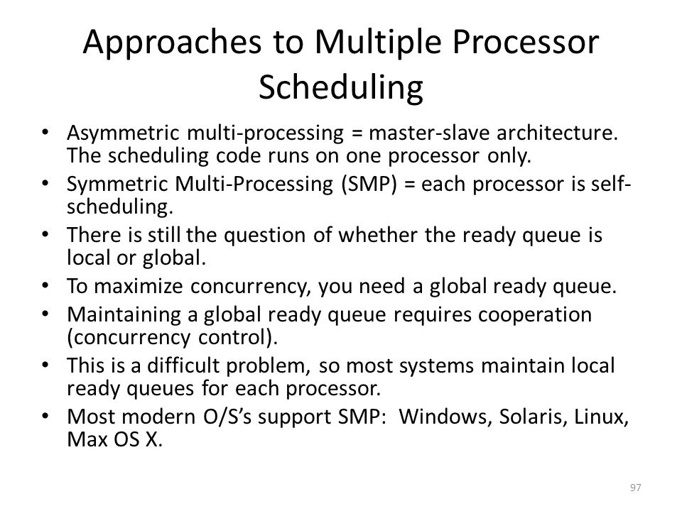 Approaches to Multiple Processor Scheduling