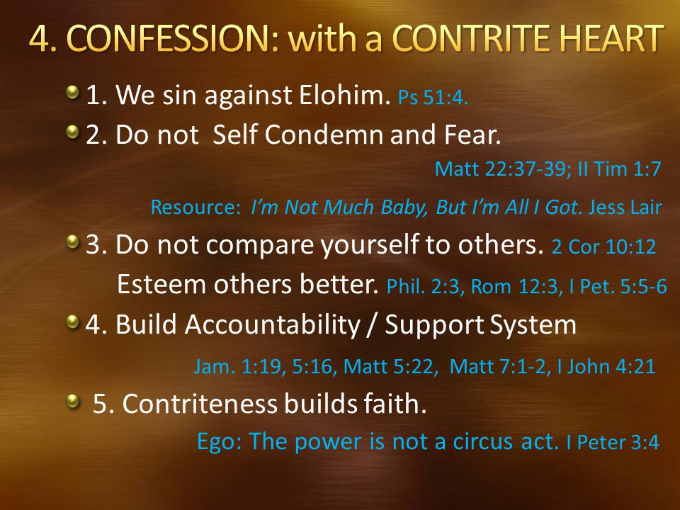 4. CONFESSION: with a CONTRITE HEART