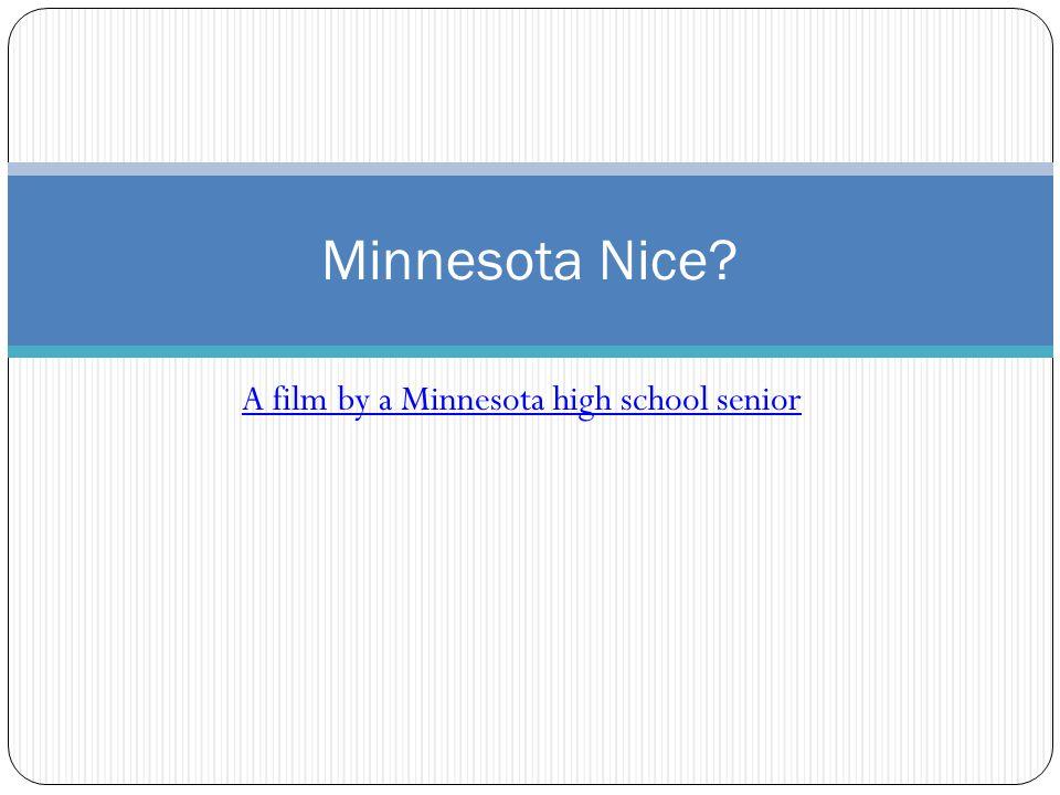 A film by a Minnesota high school senior