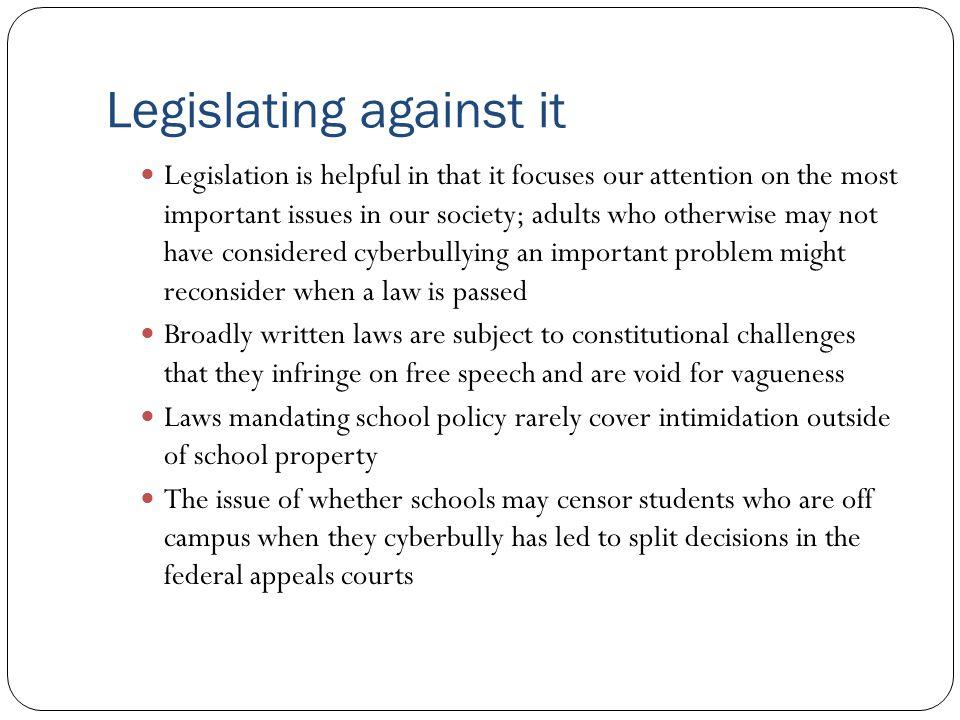 Legislating against it