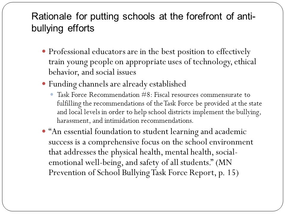 Rationale for putting schools at the forefront of anti-bullying efforts