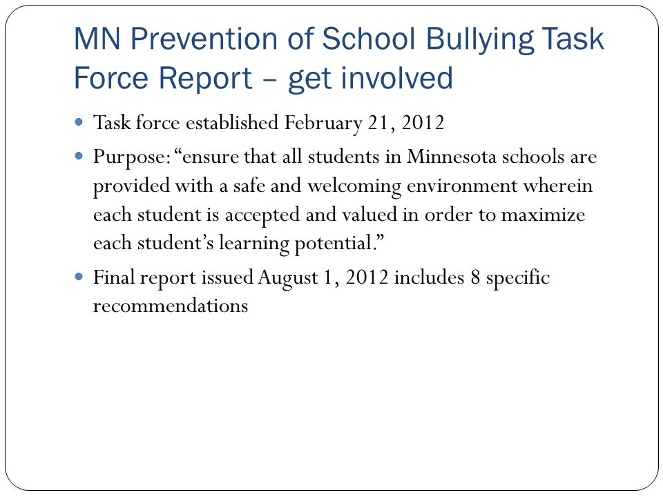 MN Prevention of School Bullying Task Force Report – get involved