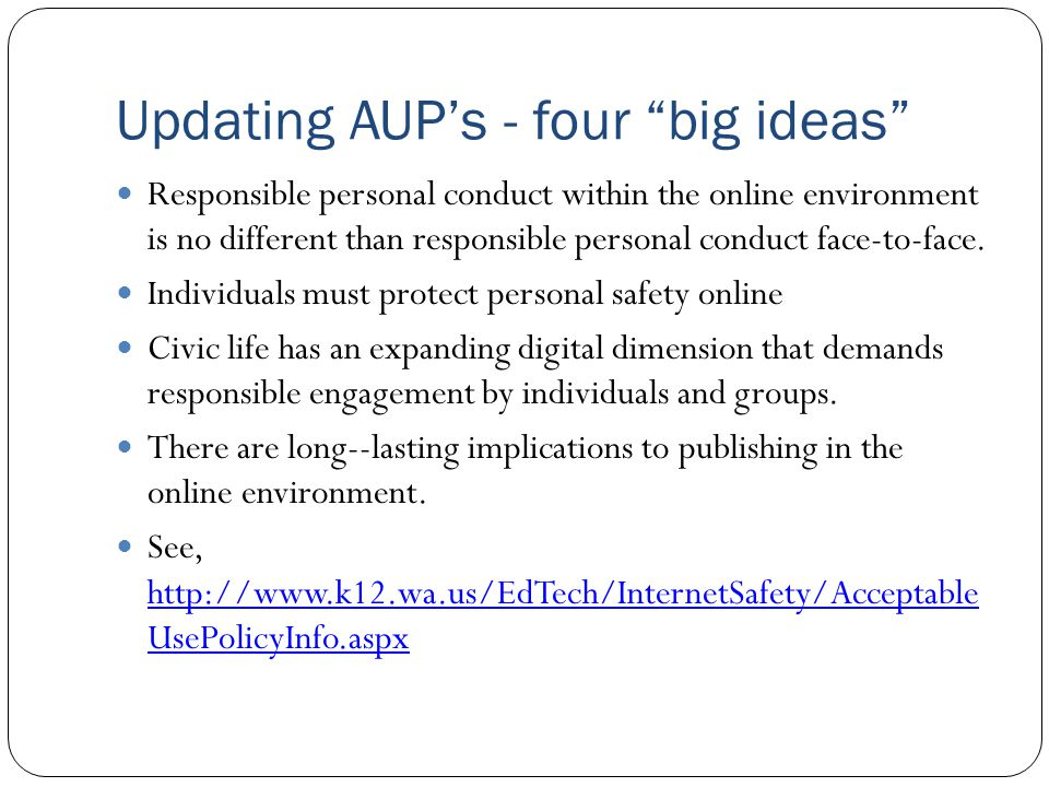 Updating AUP's - four big ideas