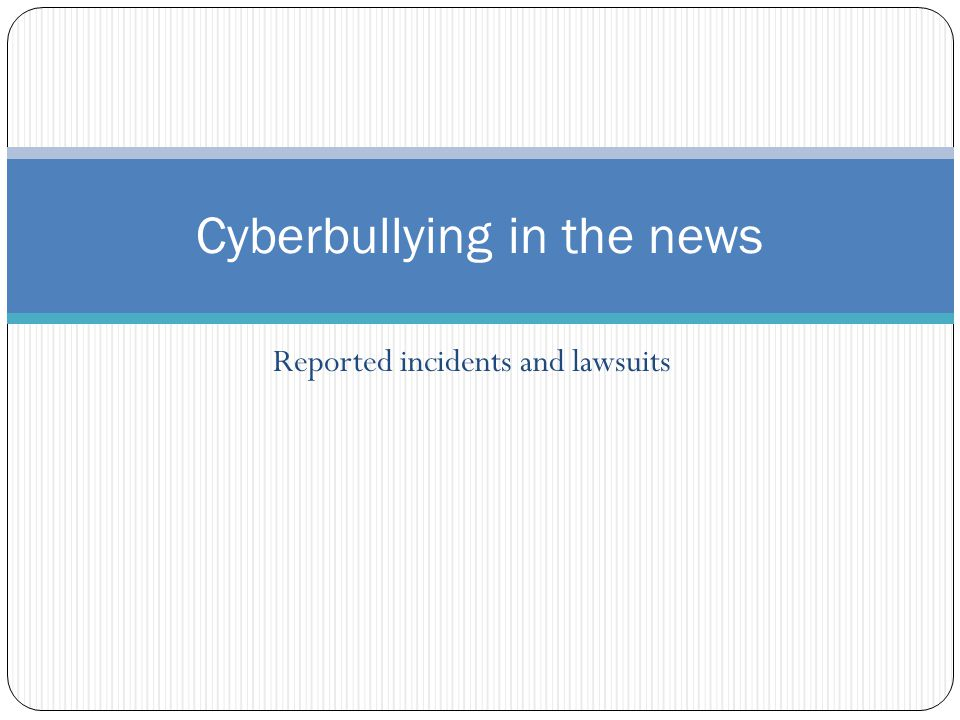 Cyberbullying in the news