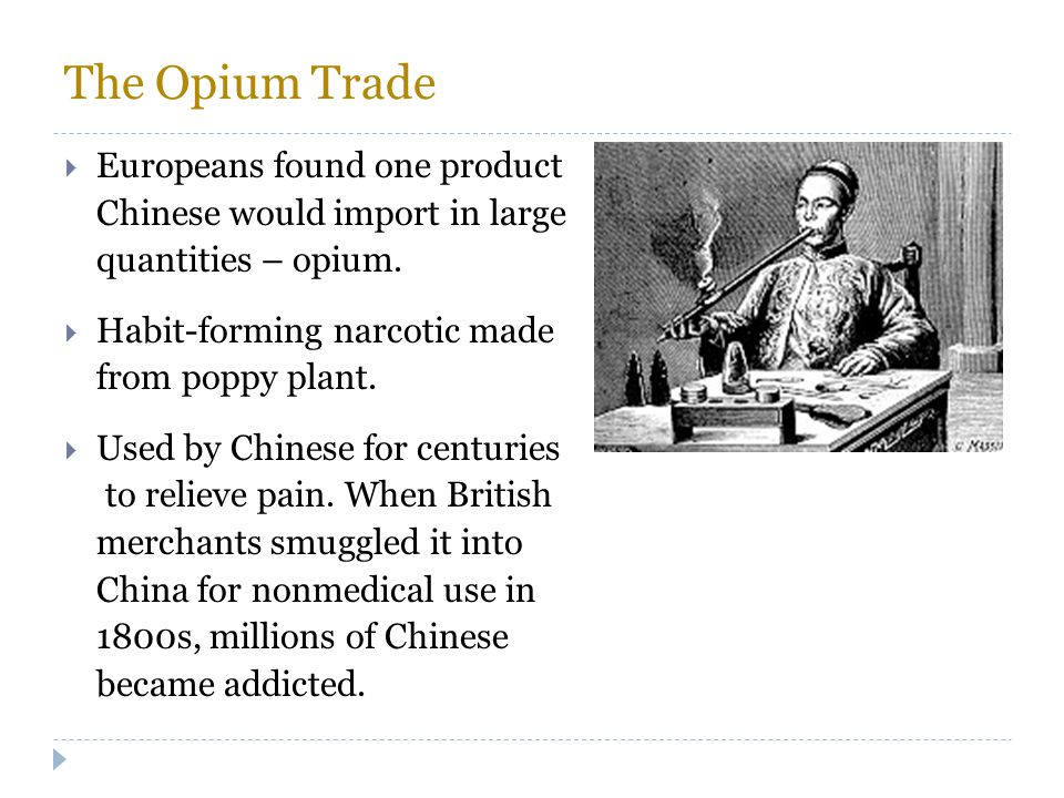 The Opium Trade Europeans found one product