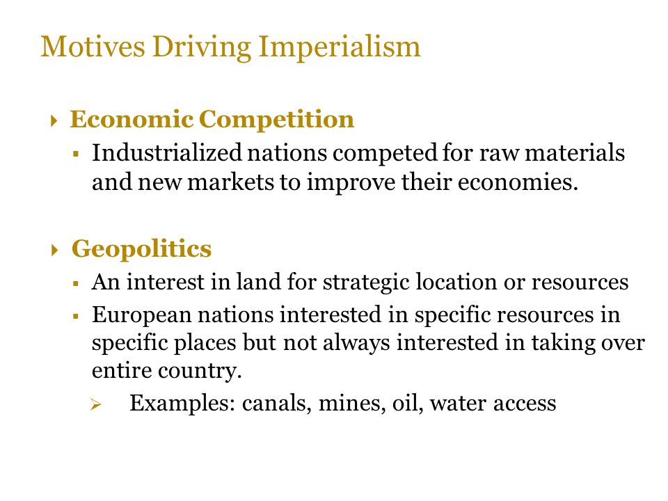 Motives Driving Imperialism
