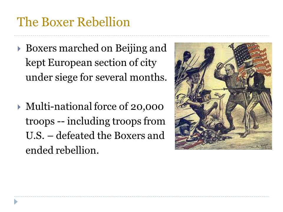 The Boxer Rebellion Boxers marched on Beijing and