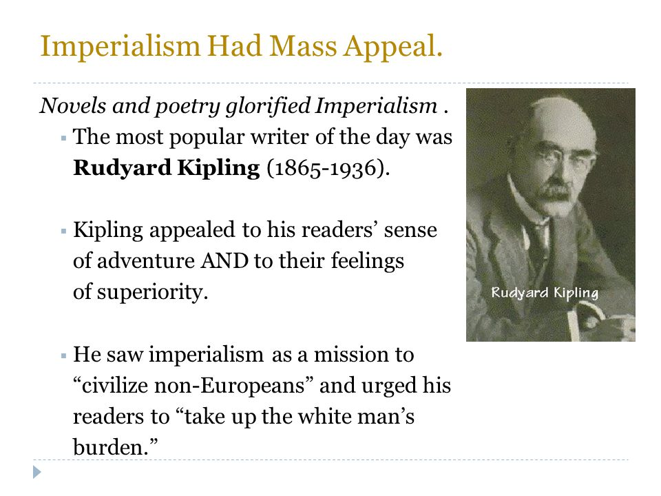 Imperialism Had Mass Appeal.