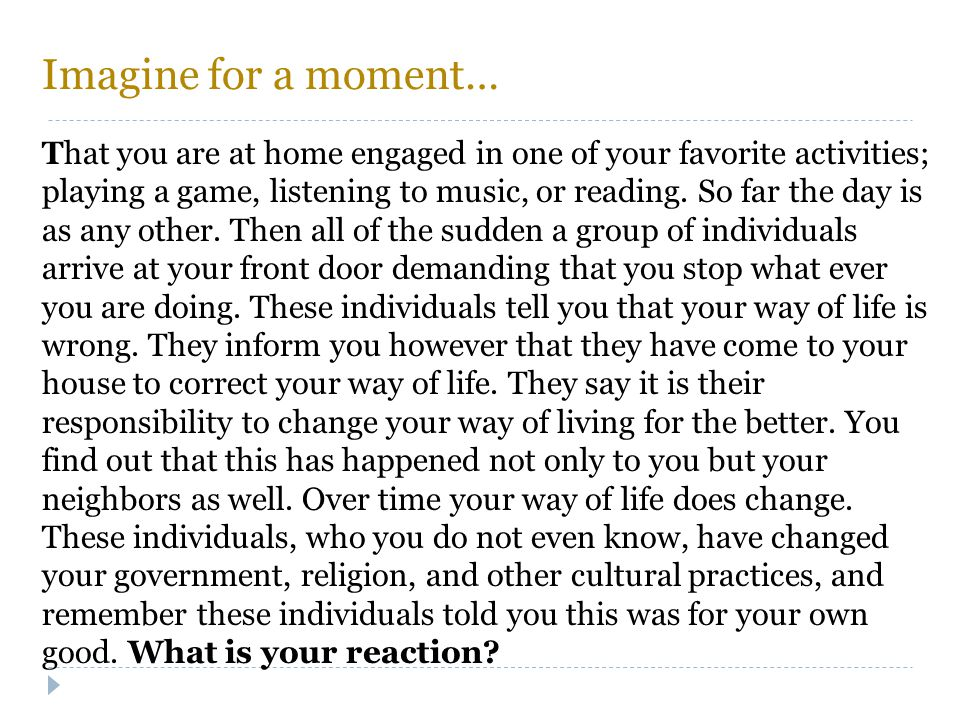Imagine for a moment…