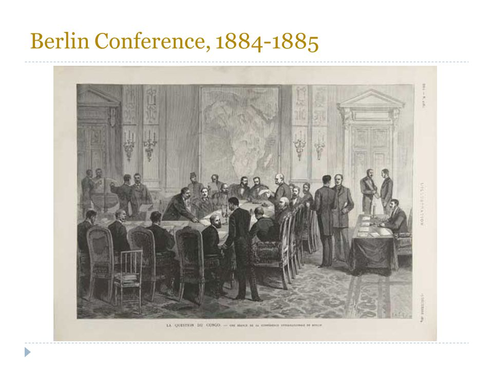 Berlin Conference, 1884-1885