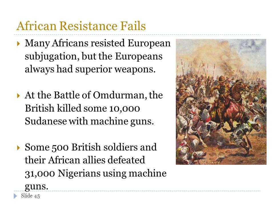 African Resistance Fails
