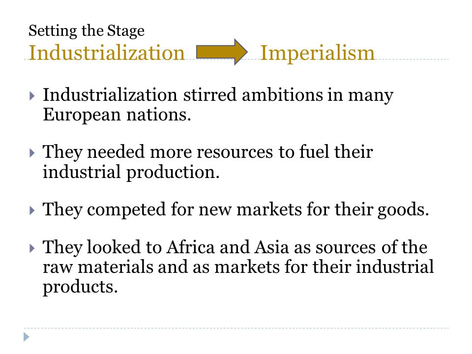 Setting the Stage Industrialization Imperialism