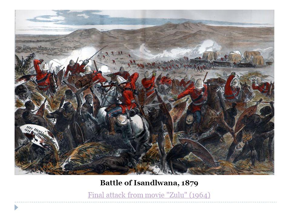 Battle of Isandlwana, 1879 Final attack from movie Zulu (1964)