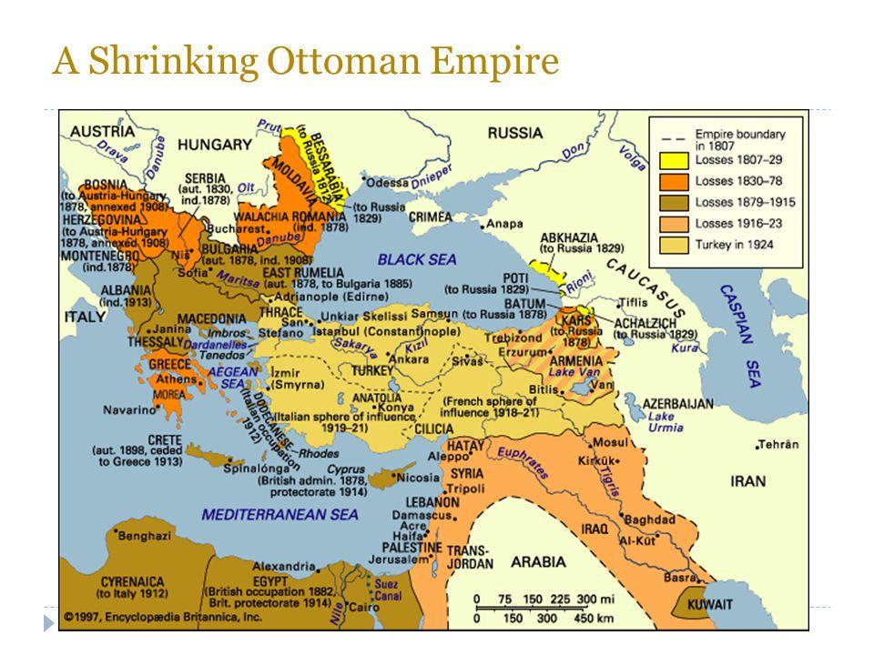 A Shrinking Ottoman Empire