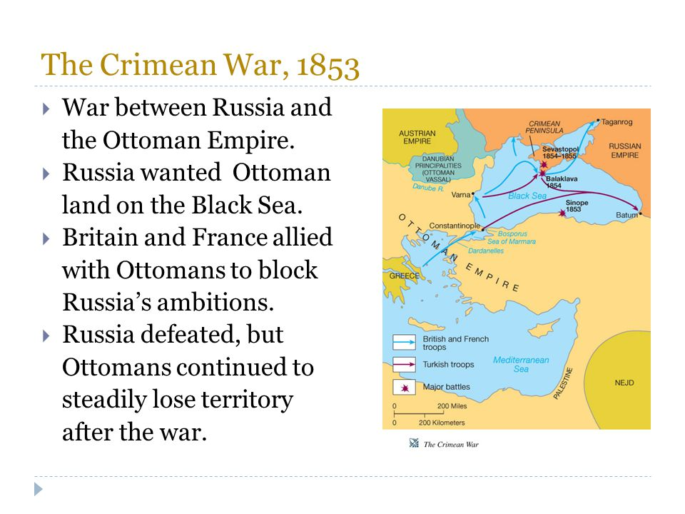 The Crimean War, 1853 War between Russia and the Ottoman Empire.