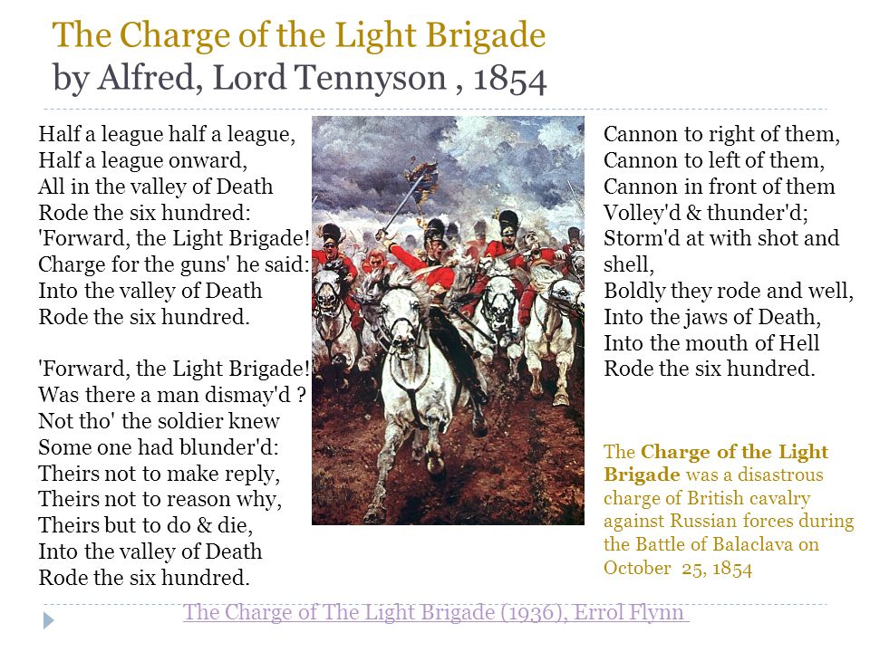 The Charge of the Light Brigade by Alfred, Lord Tennyson , 1854