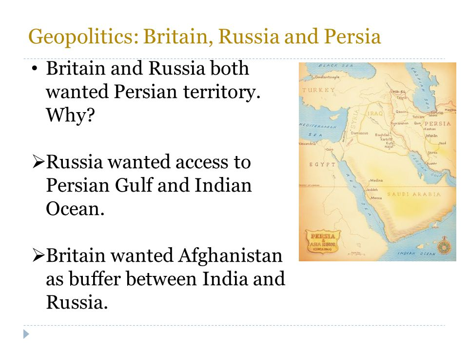 Geopolitics: Britain, Russia and Persia