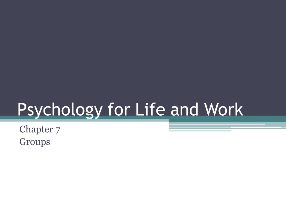 Psychology for Life and Work
