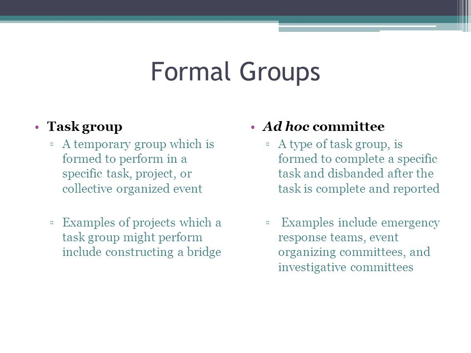 Formal Groups Task group Ad hoc committee