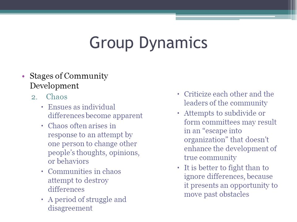 Group Dynamics Stages of Community Development Chaos