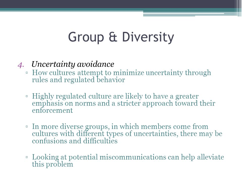 Group & Diversity Uncertainty avoidance