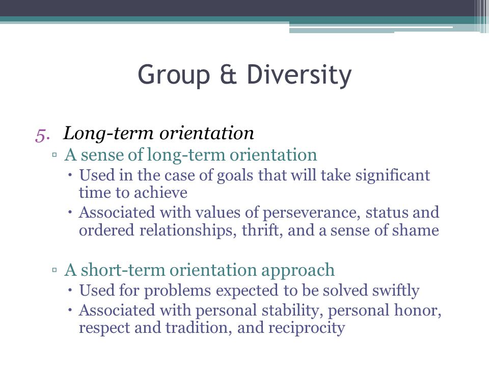 Group & Diversity Long-term orientation