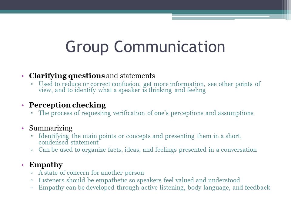 Group Communication Clarifying questions and statements