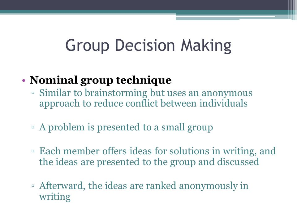 Group Decision Making Nominal group technique