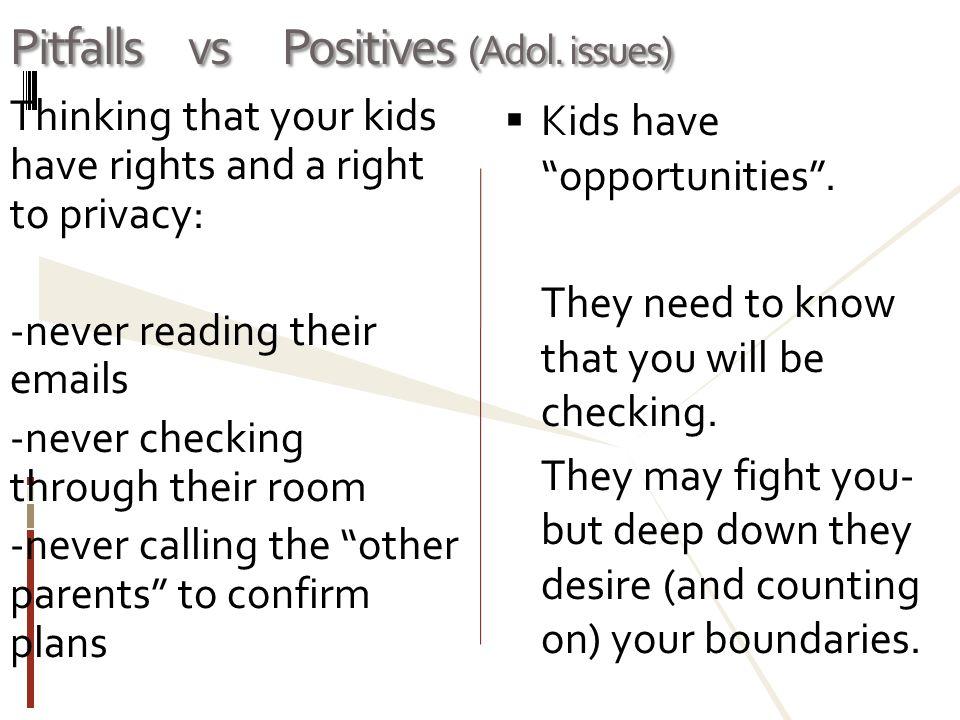 Pitfalls vs Positives (Adol. issues)
