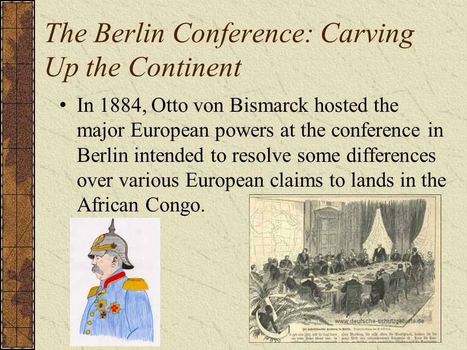 The Berlin Conference: Carving Up the Continent