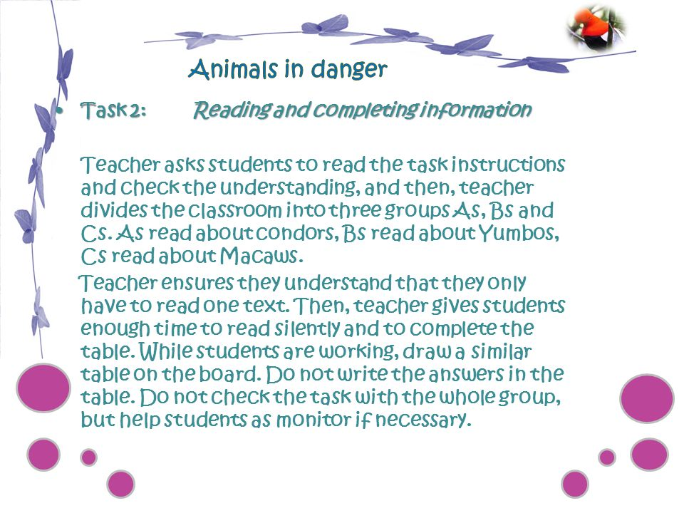 Animals in danger Task 2: Reading and completing information